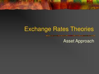 Exchange Rates Theories