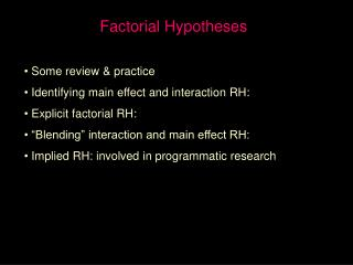 Factorial Hypotheses