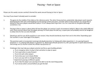 Please see this weeks session overleaf; themed this week around Passing to Feet or Space.