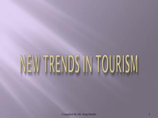 NEW TRENDS IN TOURISM