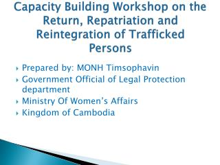 Capacity Building Workshop on the Return, Repatriation and Reintegration of Trafficked Persons