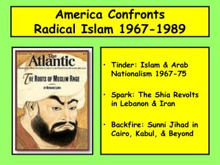 America Confronts Radical Islam 1967-1989