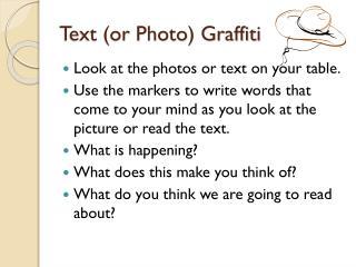 Text (or Photo) Graffiti