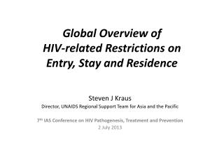 Global Overview of  HIV-related Restrictions on  Entry, Stay and Residence