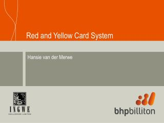 Red and Yellow Card System