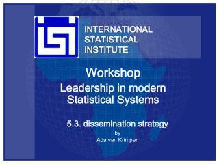 INTERNATIONAL STATISTICAL  INSTITUTE