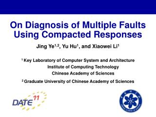On Diagnosis of Multiple Faults Using Compacted Responses