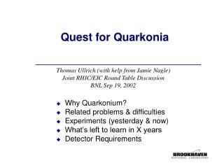Quest for Quarkonia