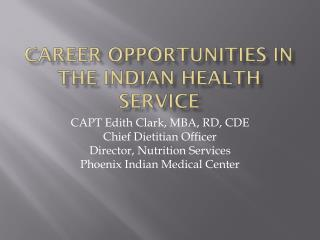 Career Opportunities in the Indian Health Service