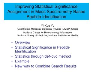 Improving Statistical Significance Assignment in Mass Spectrometry Based Peptide Identification