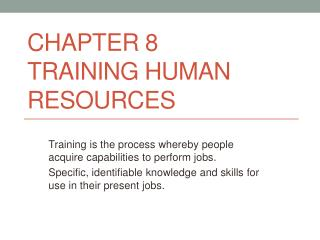Chapter 8 Training Human Resources