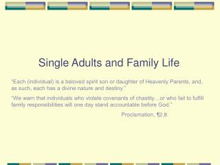 Single Adults and Family Life