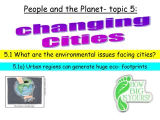 People and the Planet- topic 5: