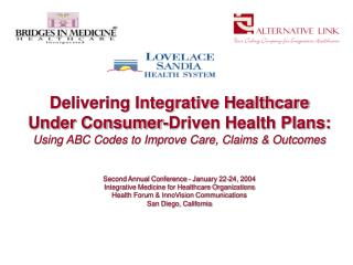 Integrative Healthcare in Consumer-Driven Health Plans
