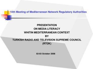 10th Meeting of Mediterranean Network Regulatory Authorities