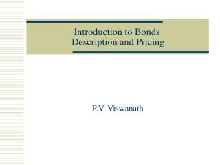 Introduction to Bonds  Description and Pricing