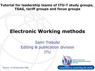 Electronic Working methods