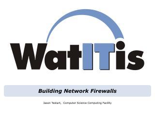 Building Network Firewalls