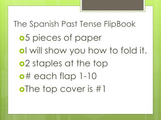 The Spanish Past Tense  FlipBook