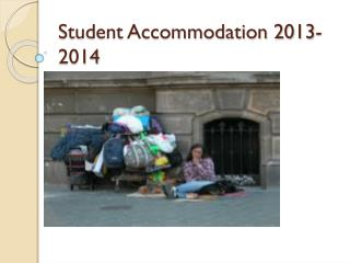 Student Accommodation 2013-2014