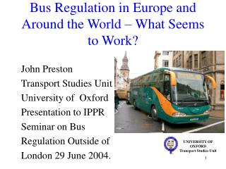Bus Regulation in Europe and Around the World – What Seems to Work?