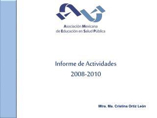 Informe de Actividades 2008-2010