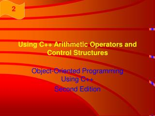 Using C Arithmetic Operators and Control Structures