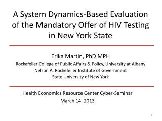 A System Dynamics-Based Evaluation of the Mandatory Offer of HIV Testing in New York State