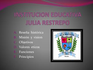 INSTITUCION EDUCATIVA JULIA RESTREPO