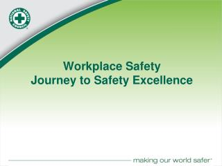 Workplace Safety Journey to Safety Excellence