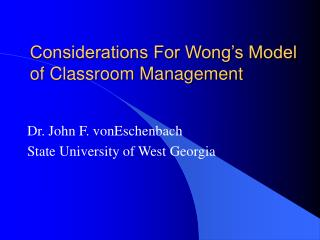 Considerations For Wong's Model of Classroom Management
