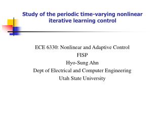Study of the periodic time-varying nonlinear iterative learning control