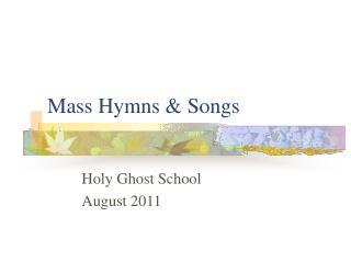 Mass Hymns & Songs
