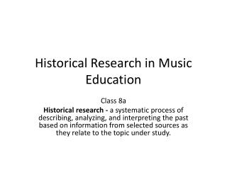 Historical Research in Music Education