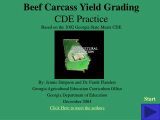 Beef Carcass Yield Grading CDE Practice Based on the 2002 Georgia State Meats CDE