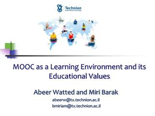 MOOC as a Learning Environment and its Educational Values