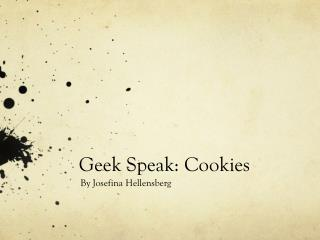 Geek Speak: Cookies