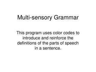 Multi-sensory Grammar