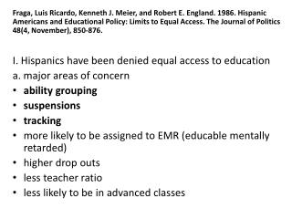 b. solution - more Hispanics on school boards - why? leads to more Hispanic teachers