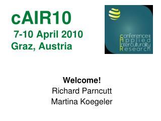 cAIR10  7-10 April 2010 Graz, Austria
