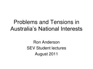 Problems and Tensions in Australia's National Interests
