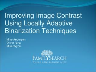 Improving Image Contrast Using Locally Adaptive Binarization Techniques