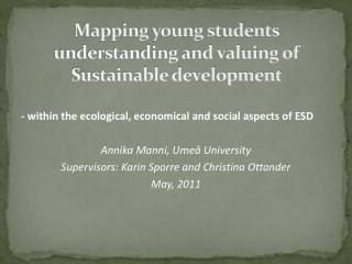 Mapping young students understanding and valuing of Sustainable development