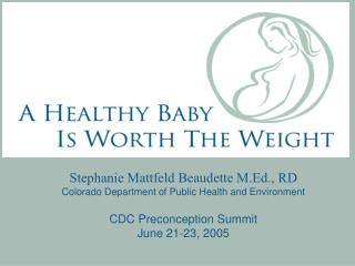 Inadequate Prenatal Weight Gain and Low Birth Weight in Colorado