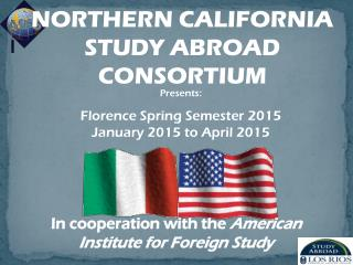 In cooperation with the  American Institute for Foreign Study