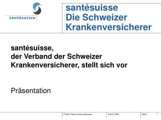 santésuisse Die Schweizer Krankenversicherer