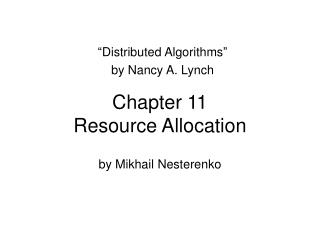 Chapter 11 Resource Allocation