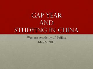 Gap Year AND  Studying in China