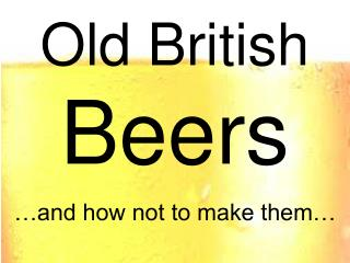 Old British  Beers