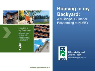 Housing in my Backyard: A Municipal Guide for Responding to NIMBY